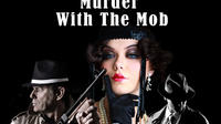 Cairns Theater Show: Murder With The Mob and 3-Course Dinner with Optional VIP Seating image 1