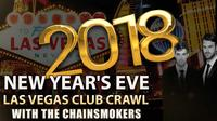Las Vegas New Years Eve Club Crawl with The Chainsmokers