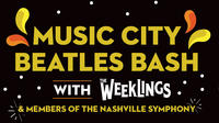 Music City Beatles Bash Featuring The Weeklings