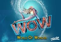 WOW: World of Wonder at the Rio All-Suites Hotel and Casino