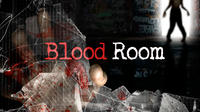 Blood Room
