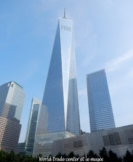 Nouvelle tour du world trade center et le musée , Pierrette T - September 2015