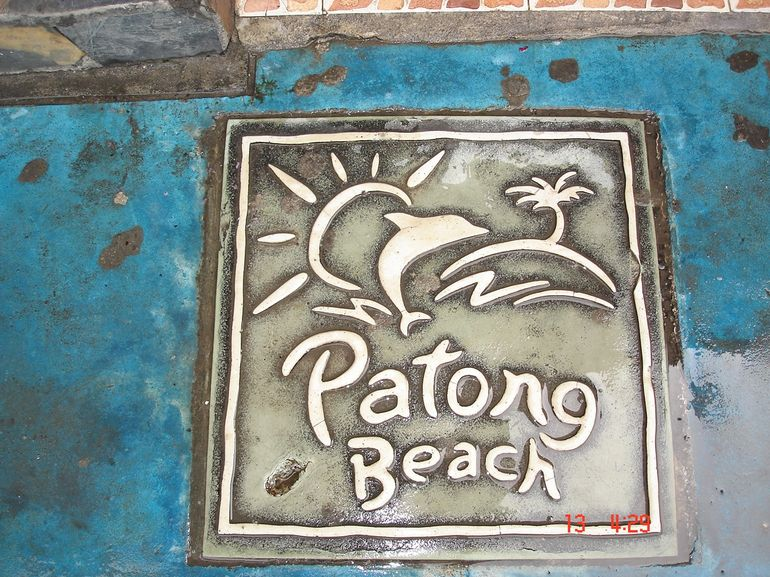 Patong Beach was written on every few metres - Phuket