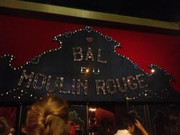 Inside the Moulin Rouge , Elisha S - June 2013