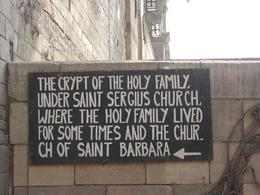 The sign pointing the way to the crypt where the Holy Family lived., Cynthia S - January 2009
