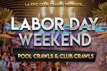 Las Vegas Labor Day Weekend - Club crawls & Pool crawls
