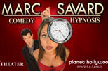 Marc Savard Comedy Hypnosis at Planet Hollywood Resort and Casino