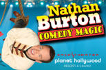 Nathan Burton Comedy Magic at Planet Hollywood Resort and Casino, Las Vegas,