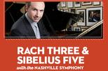 RACH THREE & SIBELIUS FIVE WITH THE NASHVILLE SYMPHONY