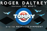 Roger Daltrey Performs The Who's 'Tommy' - Nashville Symphony - Ascend Amphitheater
