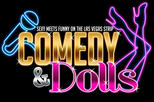 Comedy and Dolls at Planet Hollywood Hotel and Casino