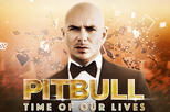 Pitbull: Time Of Our Lives at Planet Hollywood Resort and Casino in Las Vegas