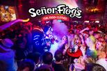 Señor Frogs VIP open bar and dinner