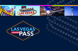Skip-the-Line Access to Vegas Attractions With the Las Vegas Power Pass