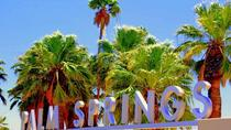 Palm Springs Day Trip with Aerial Tramway Experience and Luxury Outlets Shopping, Los Angeles, Day ...