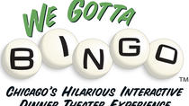 We Gotta Bingo, Chicago, Dinner Theater
