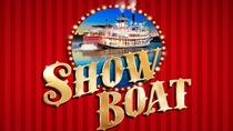 Show Boat Theater Show in London, London, Theater, Shows & Musicals