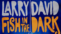 Fish in the Dark on Broadway, New York City, Theater, Shows & Musicals