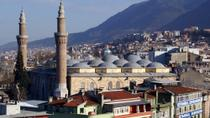 Private Tour: Bursa Day Trip from Istanbul, Istanbul, Private Sightseeing Tours