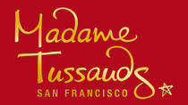 Madame Tussauds San Francisco Including Complimentary Admission to the Dungeon, San Francisco, ...