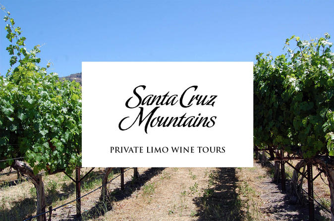 8 Hour Santa Cruz Mountains Wine Tasting Tour from San Francisco