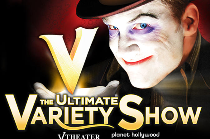 V: The Ultimate Variety Show en el Planet Hollywood Resort and Casino