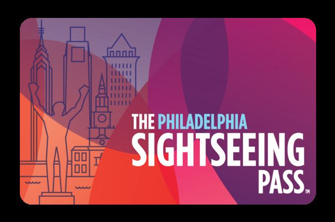 The Philadelphia Sightseeing Pass