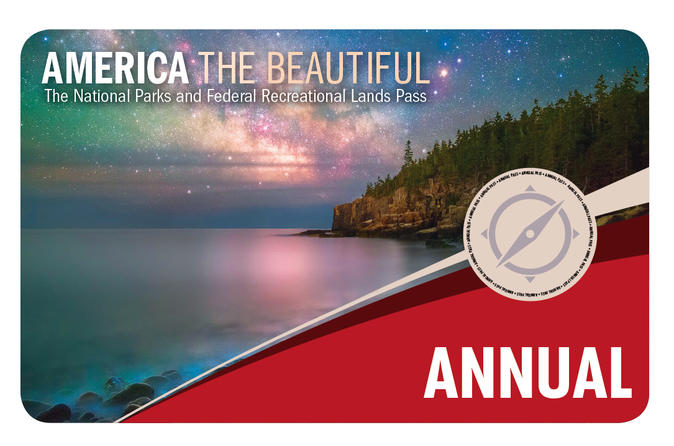 America the Beautiful - National Parks & Federal Recreational Lands Annual Pass