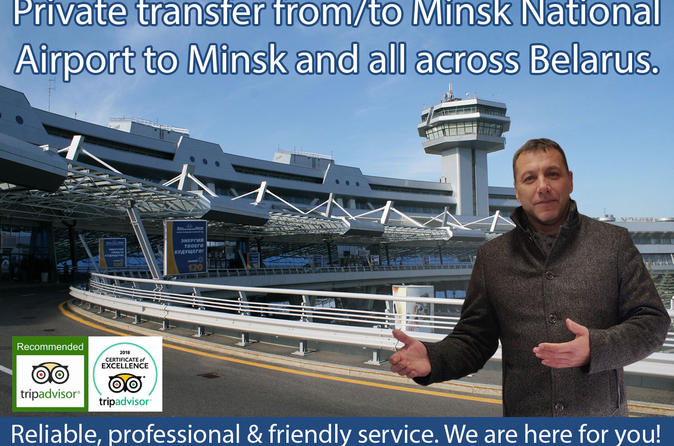 Private Arrival Transfer: Minsk Airport to Minsk (any address)