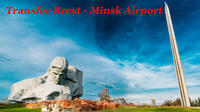Private transfer from Brest (any address) to Minsk Airport (MSQ) or Minsk city Private Car Transfers