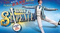 Half a Sixpence - London