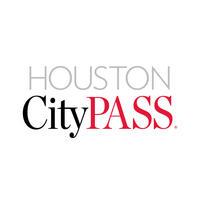Houston CityPASS*