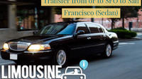 Private Airport Vip Sedan Transfer from or to SFO to San Francisco Private Car Transfers
