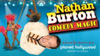 Nathan Burton Comedy Magic at Planet Hollywood Resort and Casino