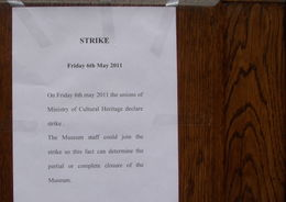 We were unable to fulfil the main purpose of the tour because of the strike. , John B - May 2011