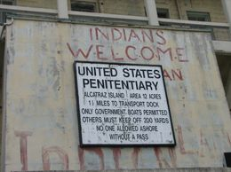 Alcatraz - a place of many histories... - August 2009