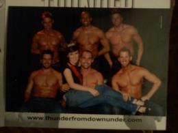 My daughter, Meghan, and I went to see Thunder From Down Under for her 18th birthday. At the end of the show she was able to get her picture taken with a few of the Australian hotties, (her favorite ... , MARLENE T - January 2010