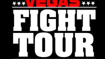 The Ultimate Las Vegas Fight Tour, Las Vegas, Half-day Tours