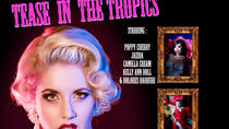 Cairns Dinner Theatre: Tease in The Tropics, Cairns & the Tropical North, Theater, Shows & ...