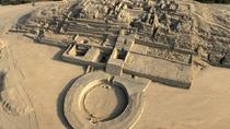 Caral Archaeological Site Day Trip from Lima, リマ