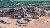 Tour Privato All Inclusive al sito archeologico di Caral da Lima, Lima, Tour privati