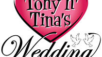 Tony n Tina's Wedding - Interactive Show in Chicago, Chicago, Dinner Packages