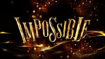 Impossible Theater Show in London, London, Theater, Shows & Musicals