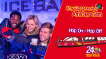 Amsterdam Super Saver: XtraCold Icebar Fast-Track Ticket & City Sightseeing Hop-On Hop-Off Boat,...