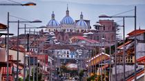 Private Half-Day City Tour Including Turi Viewpoint, Cuenca, Private Sightseeing Tours