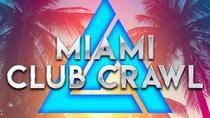 Miami Club Crawl, Miami, Nightlife