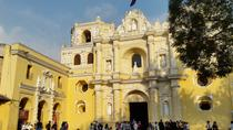 Colonial Antigua Afternoon Tour from Guatemala City, Guatemala City, Day Trips