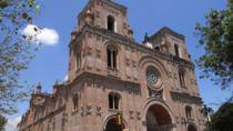 Cuenca City Half Day Tour with Typical Lunch, Cuenca, Half-day Tours