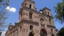 Shared Cuenca City Half Day Tour with Typical Lunch, Cuenca, City Tours