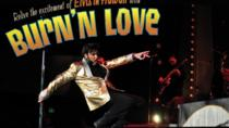 Burn'n Love - マウイ, Maui, Theater, Shows & Musicals